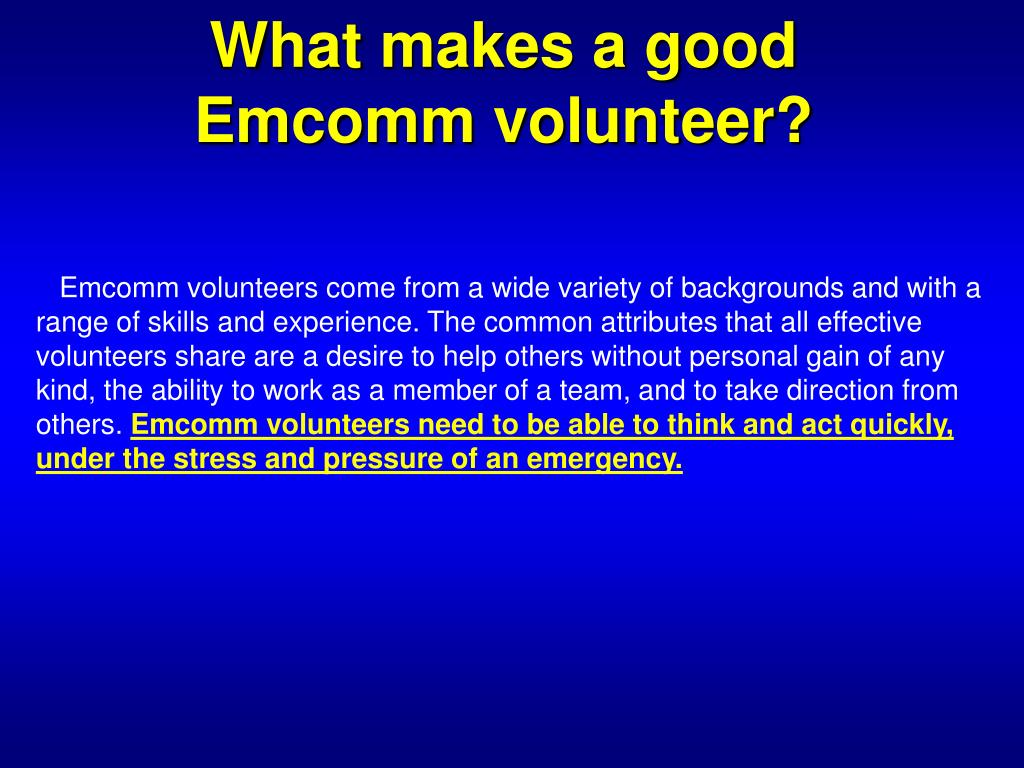 What makes a good Emcomm volunteer?