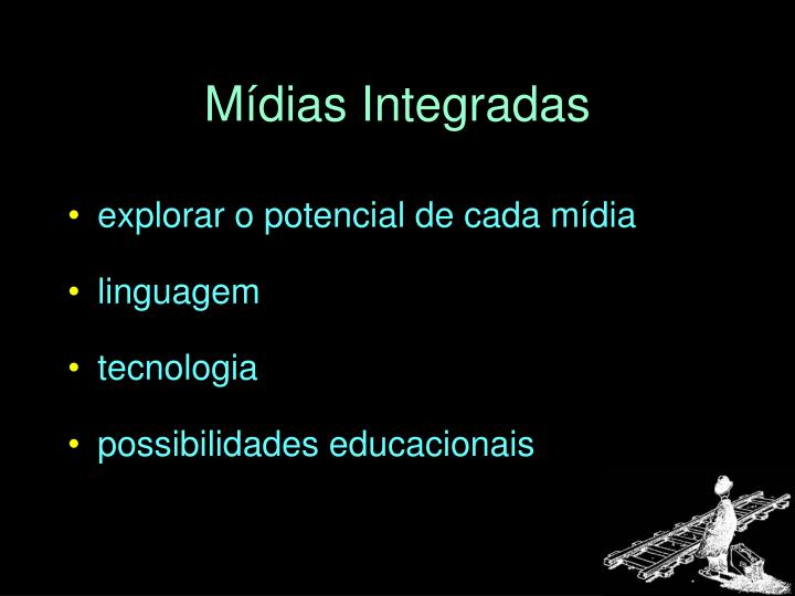 Mídias Integradas