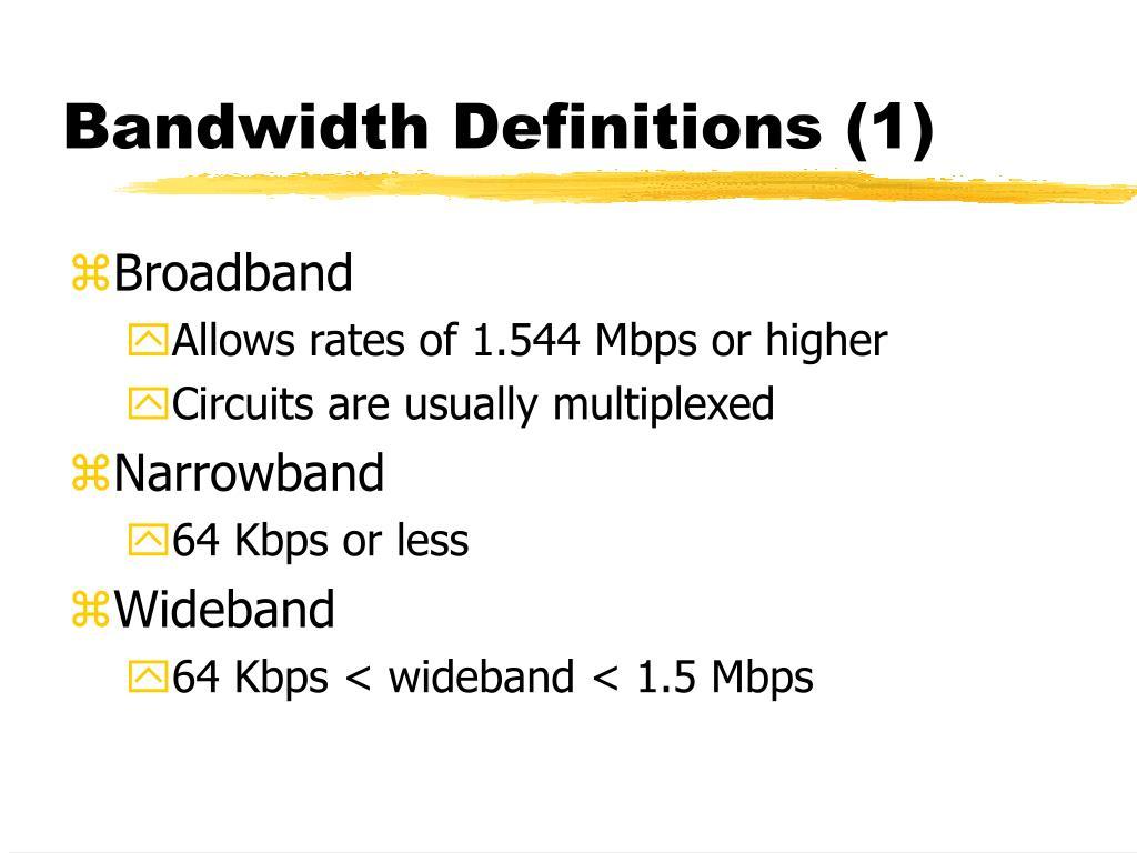 Bandwidth Definitions (1)
