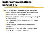 data communications services 2