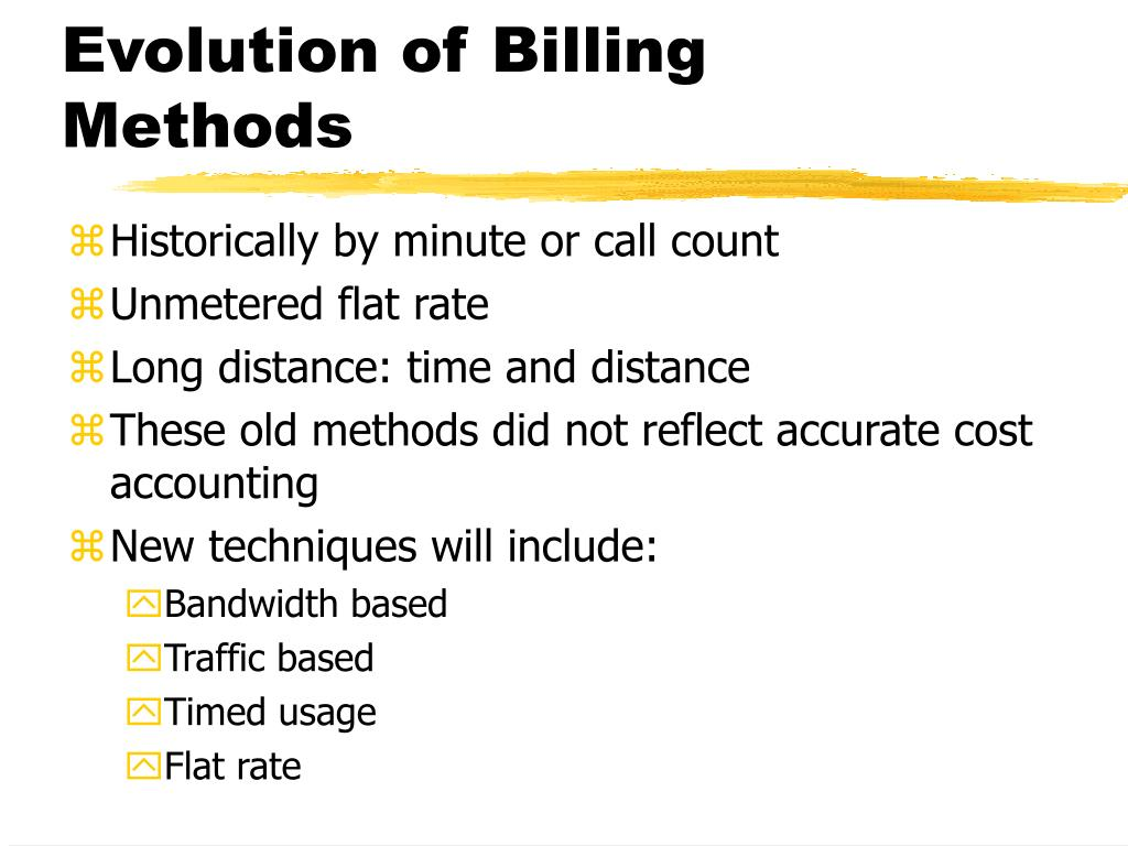 Evolution of Billing Methods