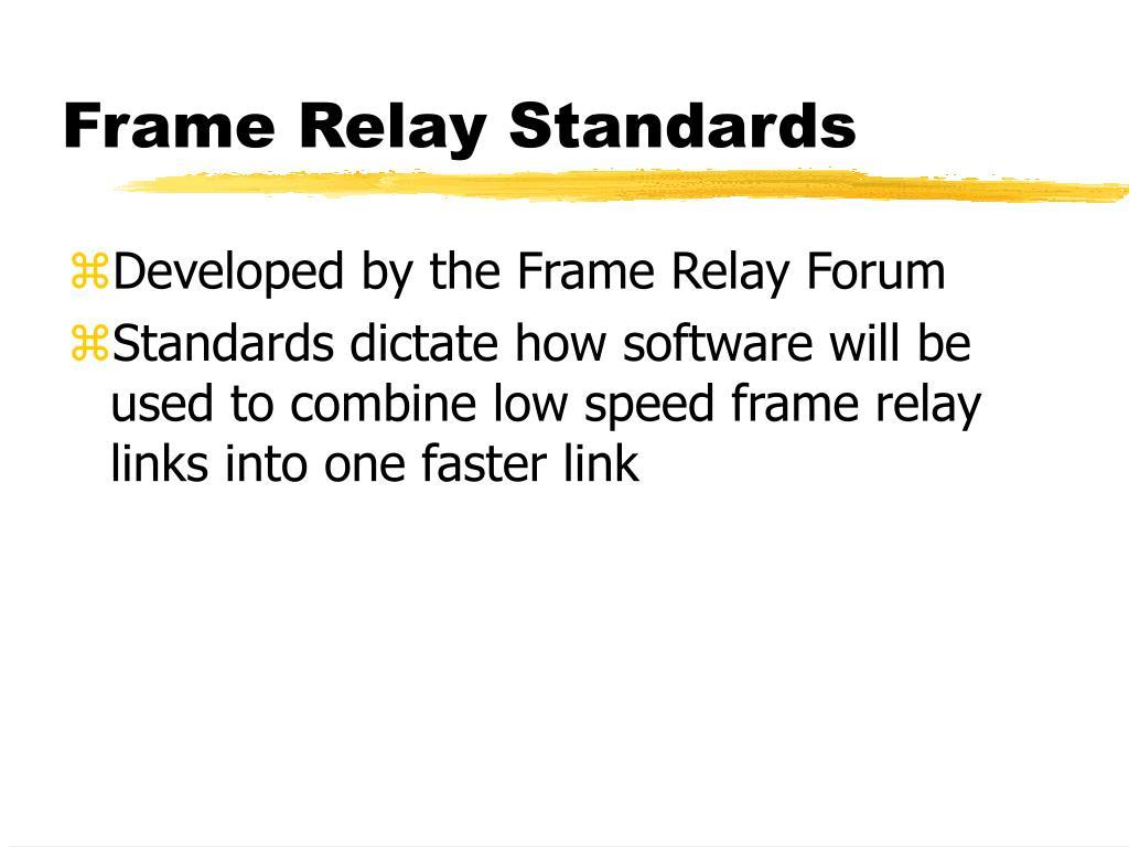 Frame Relay Standards