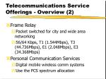 telecommunications service offerings overview 2