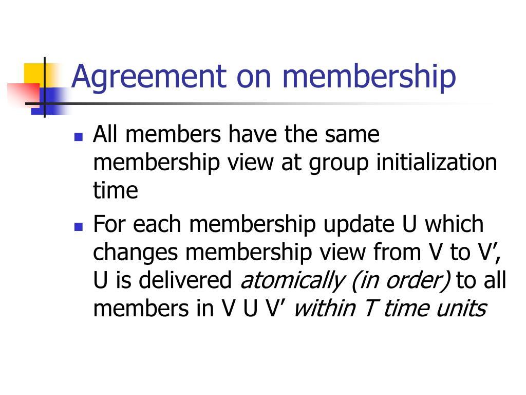 Agreement on membership
