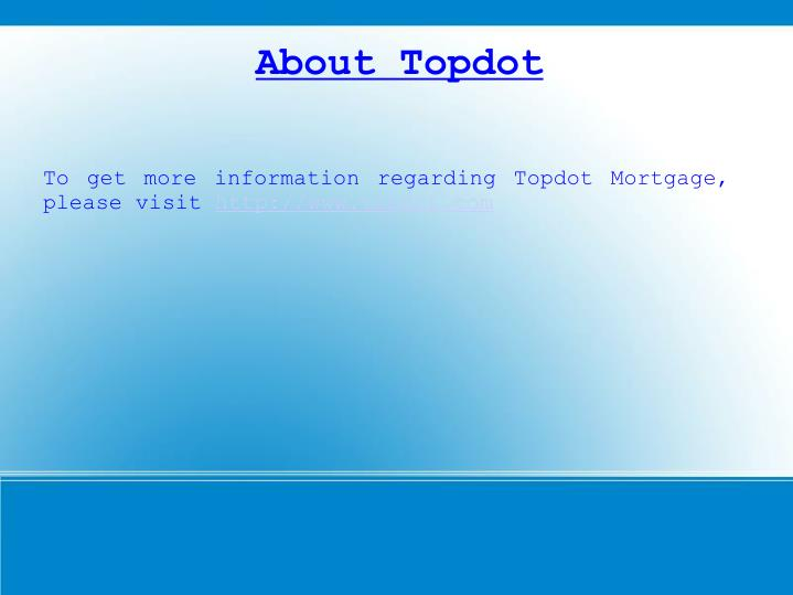 About Topdot