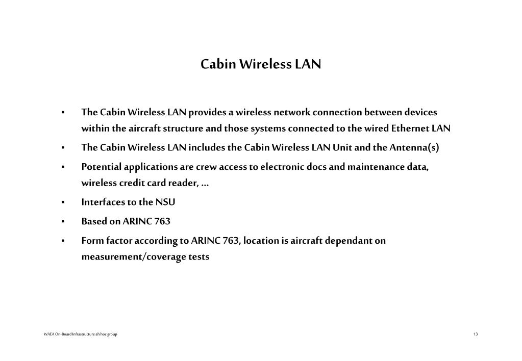 Cabin Wireless LAN