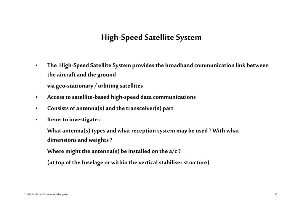 High-Speed Satellite System