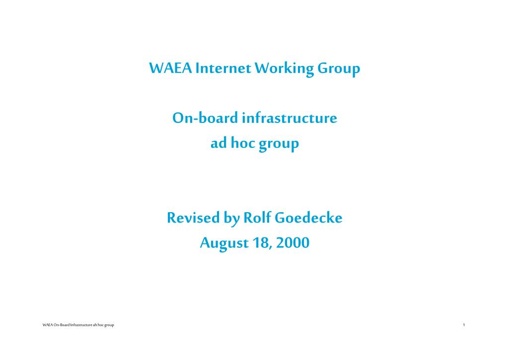 WAEA Internet Working Group