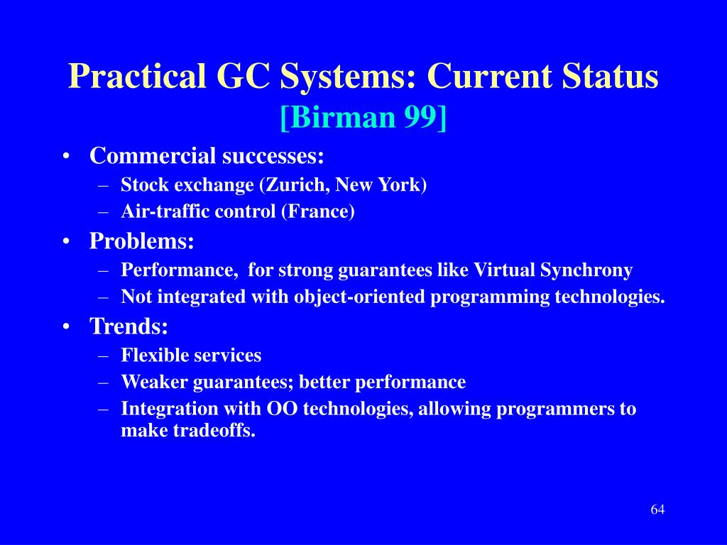 Practical GC Systems: Current Status