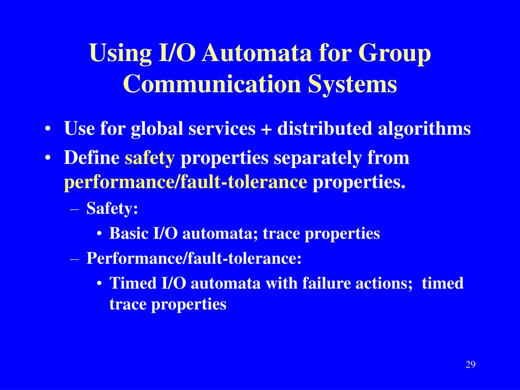 Using I/O Automata for Group Communication Systems