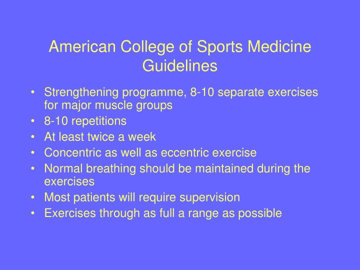 American College of Sports Medicine Guidelines