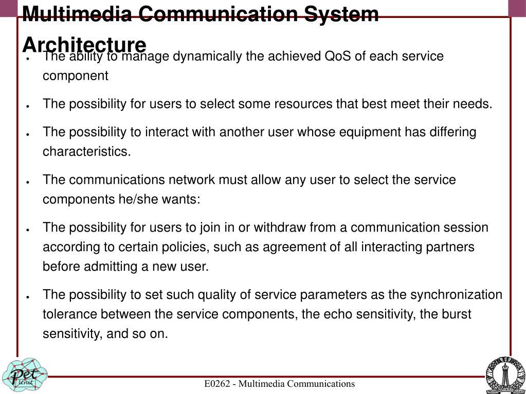 Multimedia Communication System Architecture