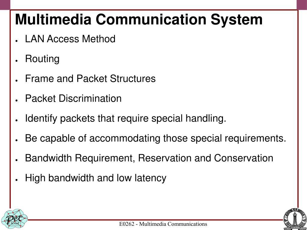 Multimedia Communication System