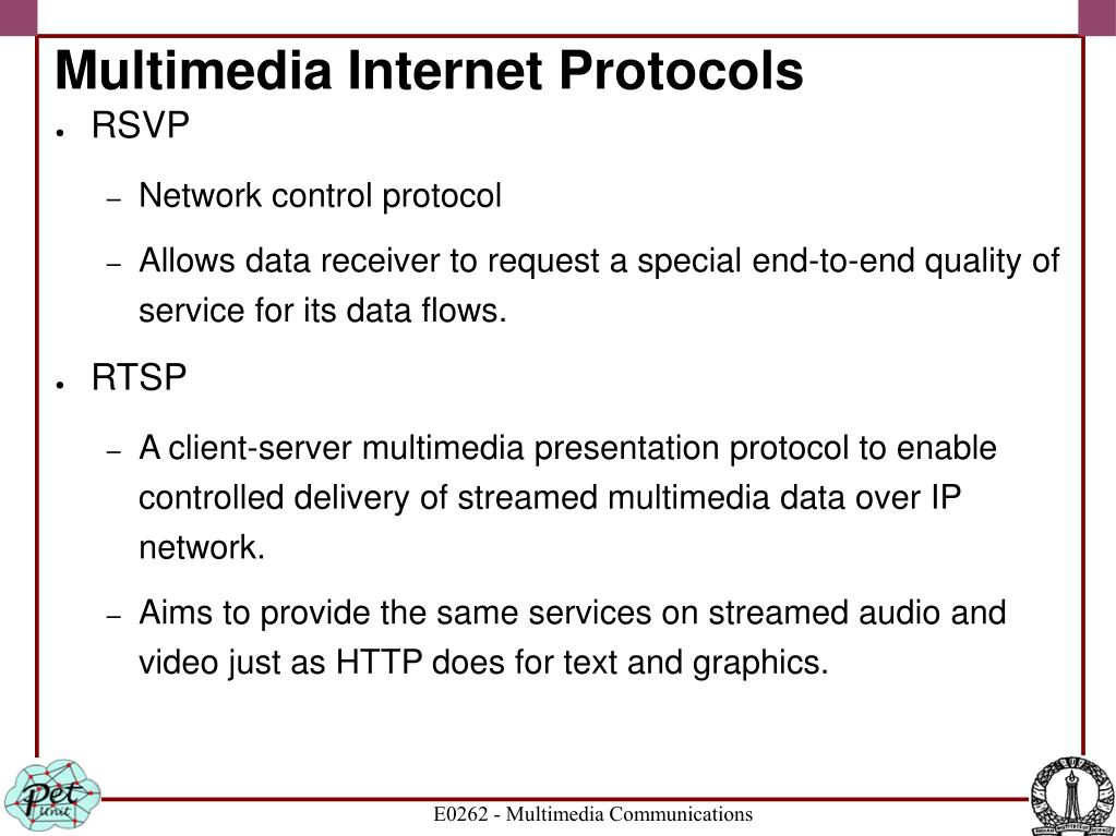 Multimedia Internet Protocols