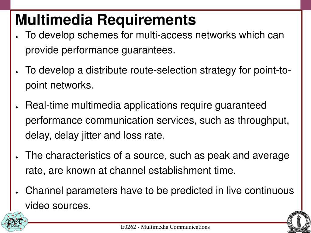 Multimedia Requirements