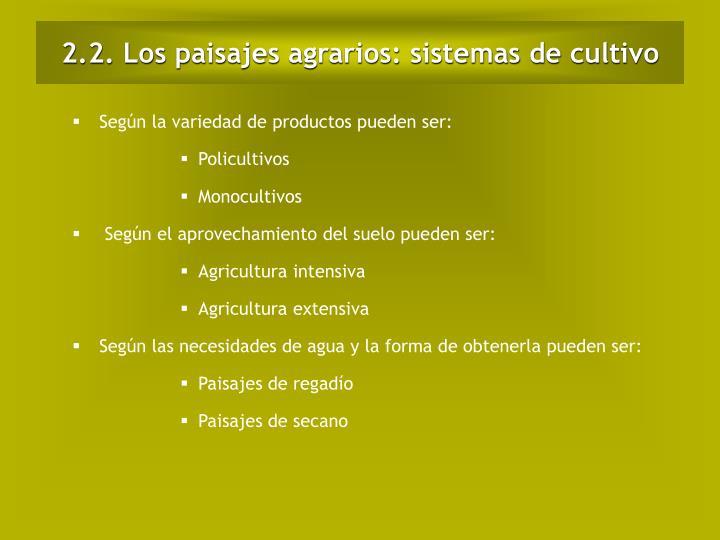 2.2. Los paisajes agrarios: sistemas de cultivo
