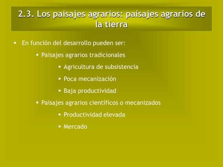 2.3. Los paisajes agrarios: paisajes agrarios de la tierra