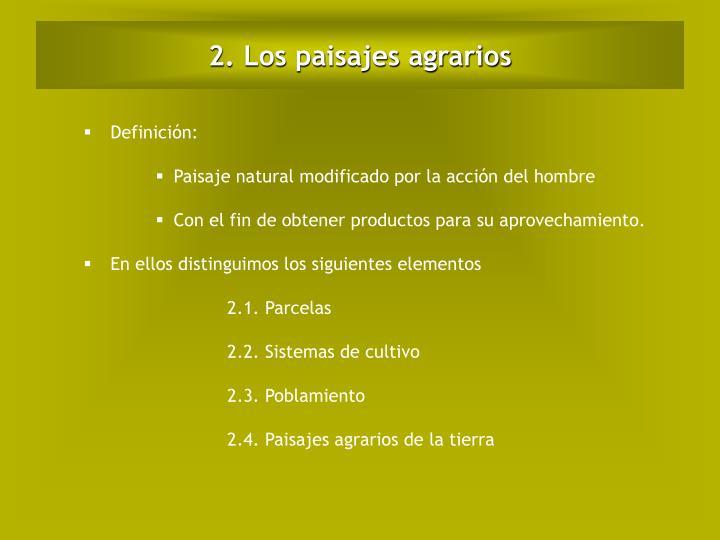 2. Los paisajes agrarios