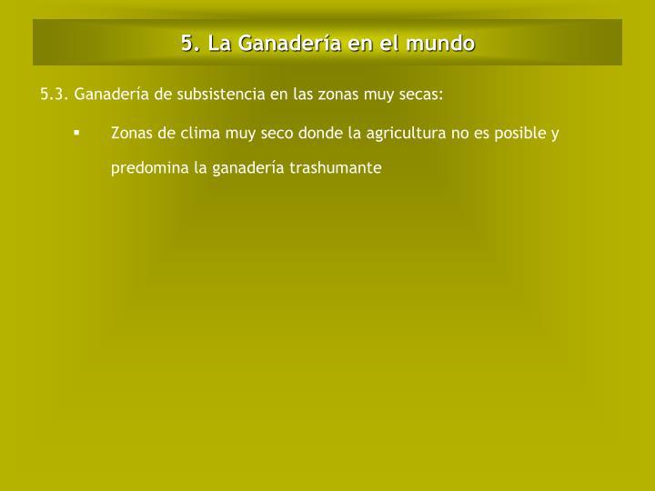 5. La Ganadería en el mundo