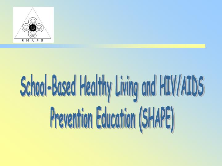 School-Based Healthy Living and HIV/AIDS
