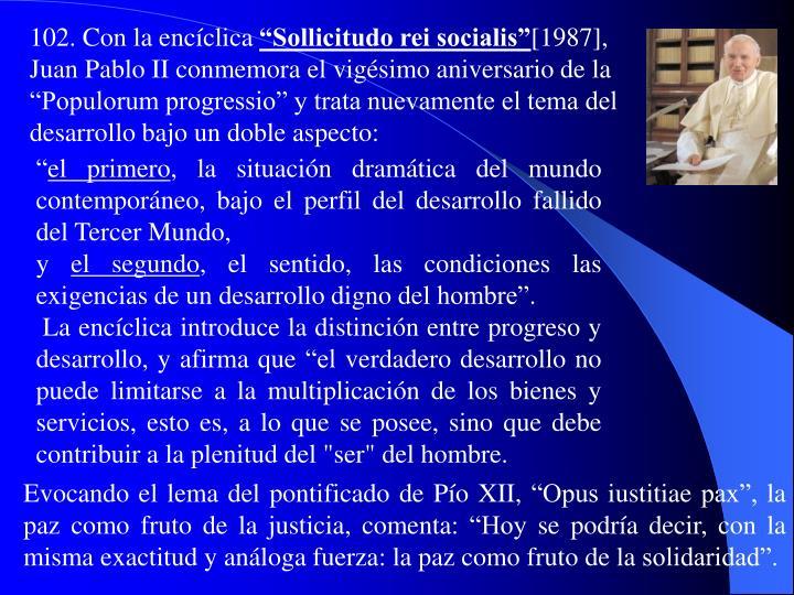 102. Con la encíclica
