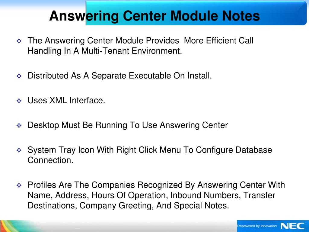 Answering Center Module Notes