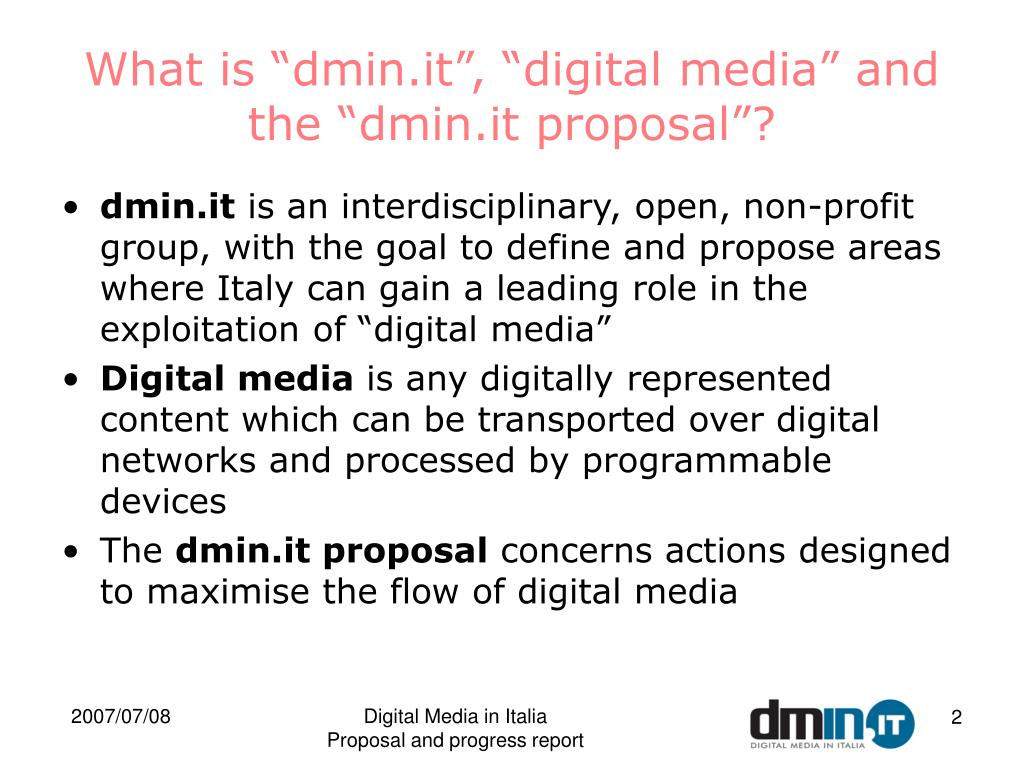 """What is """"dmin.it"""", """"digital media"""" and the """"dmin.it proposal""""?"""