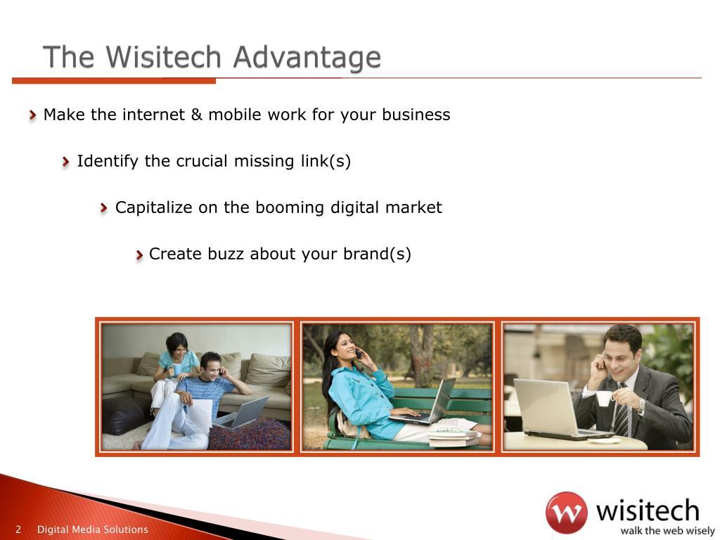 The Wisitech Advantage
