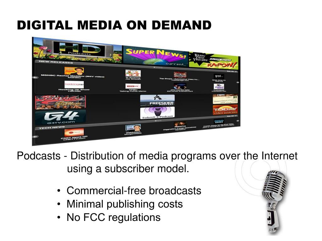 DIGITAL MEDIA ON DEMAND