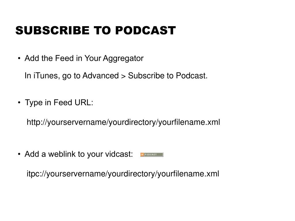 SUBSCRIBE TO PODCAST