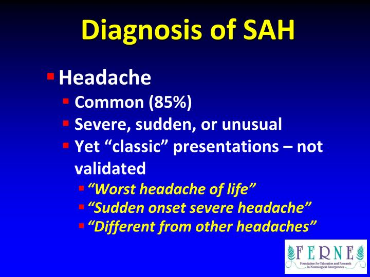 Diagnosis of SAH