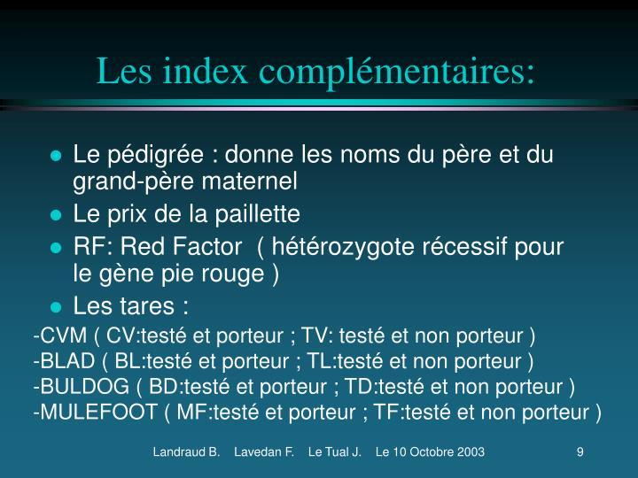 Les index complémentaires: