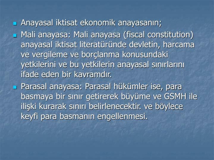 Anayasal iktisat ekonomik anayasann;