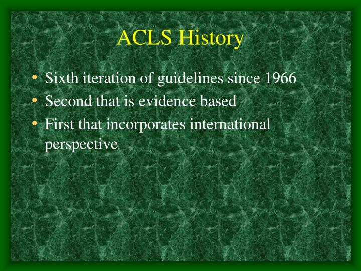 ACLS History