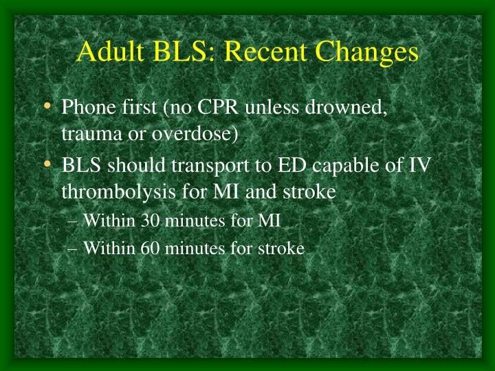 Adult BLS: Recent Changes