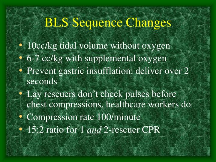BLS Sequence Changes