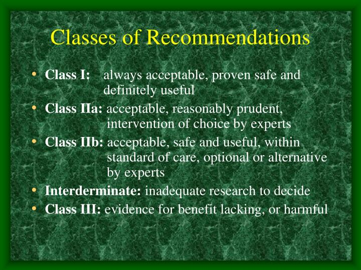 Classes of Recommendations