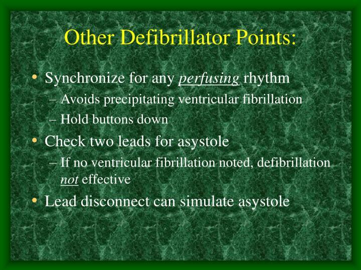 Other Defibrillator Points:
