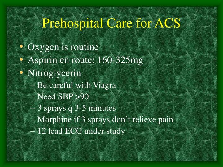 Prehospital Care for ACS