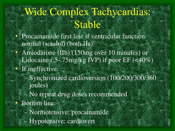 Wide Complex Tachycardias: Stable