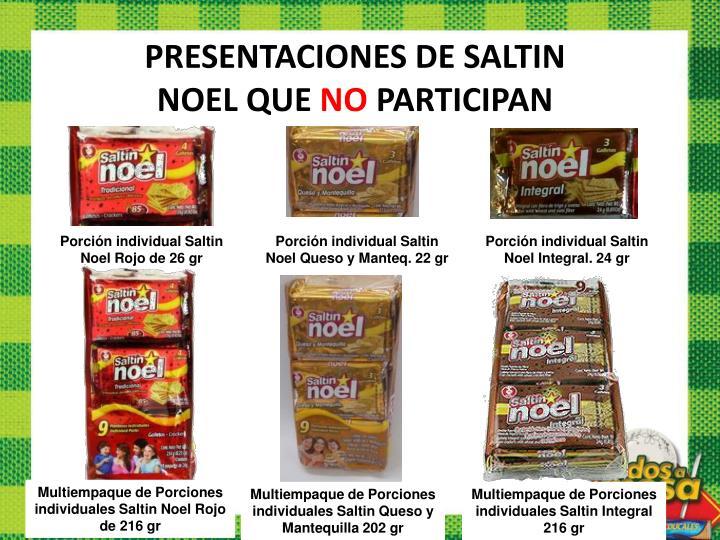 PRESENTACIONES DE SALTIN NOEL QUE