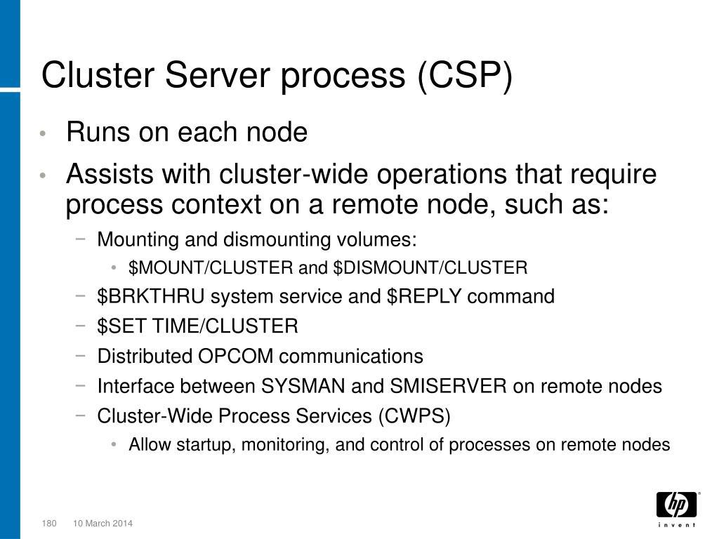 Cluster Server process (CSP)