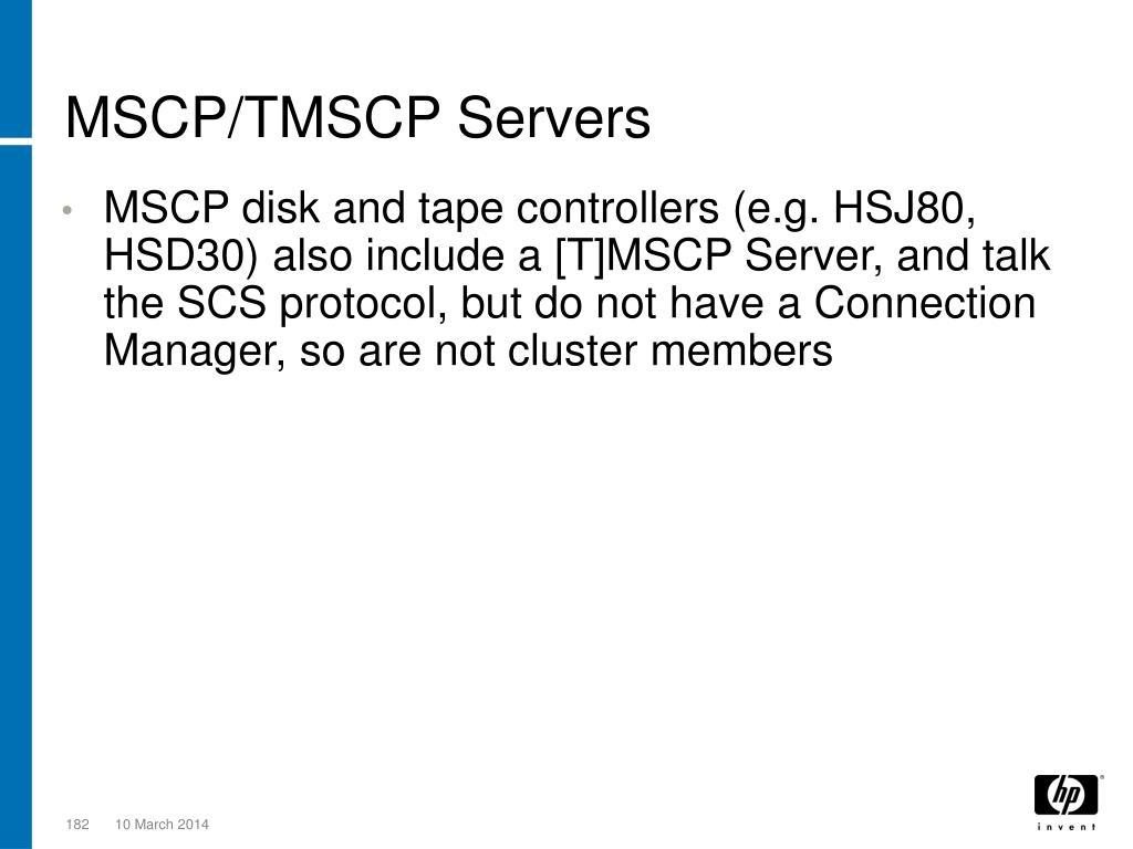 MSCP/TMSCP Servers