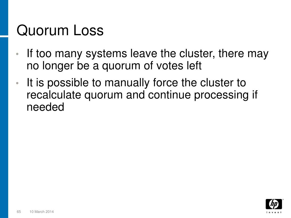 Quorum Loss