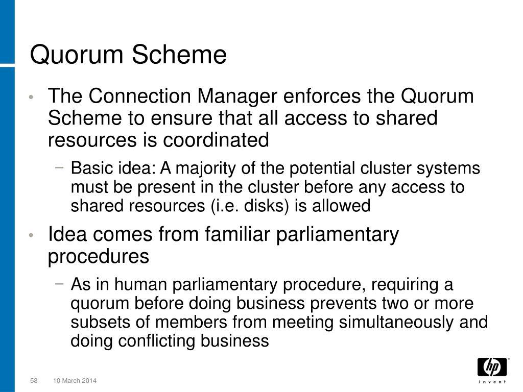 Quorum Scheme