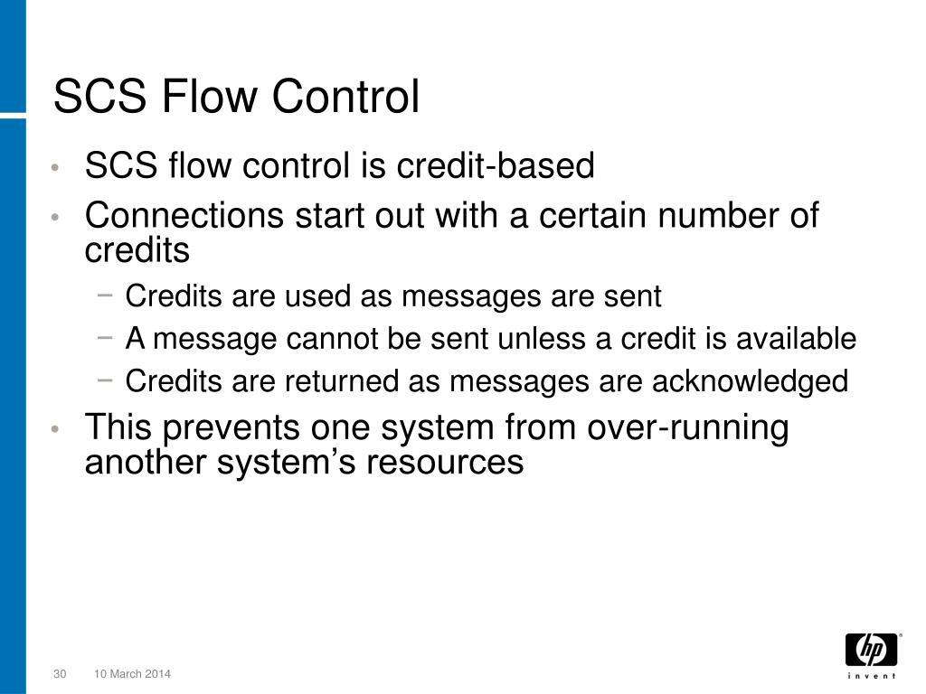 SCS Flow Control