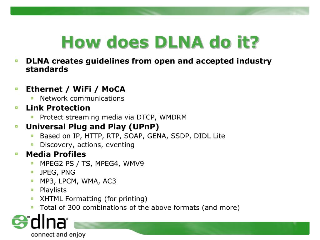 How does DLNA do it?
