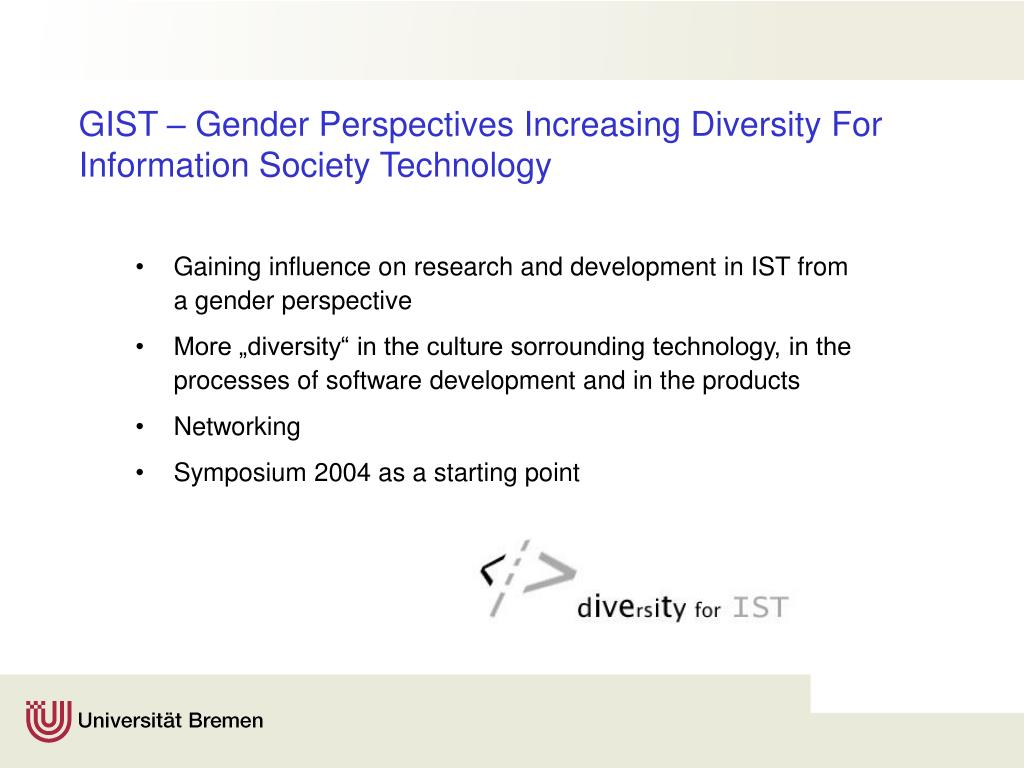 GIST – Gender Perspectives Increasing Diversity For Information Society Technology