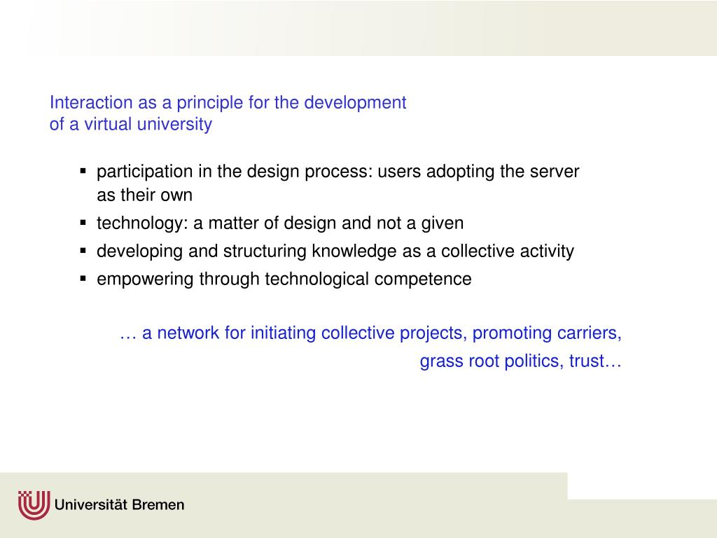 Interaction as a principle for the development