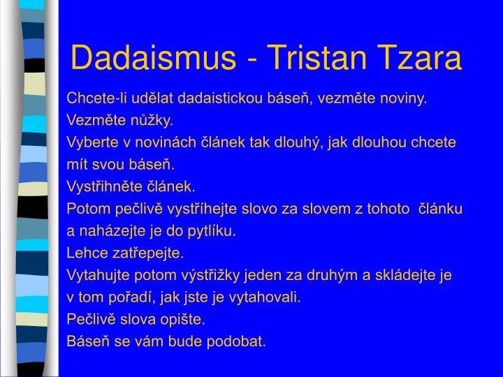 Dadaismus - Tristan Tzara